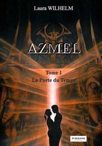 AZMEL T1 - LA PORTE DU TEMPS