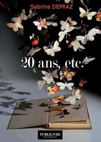 20 ANS, ETC.