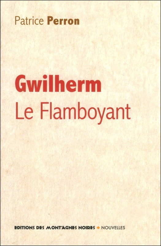 GWILHERM LE FLAMBOYANT