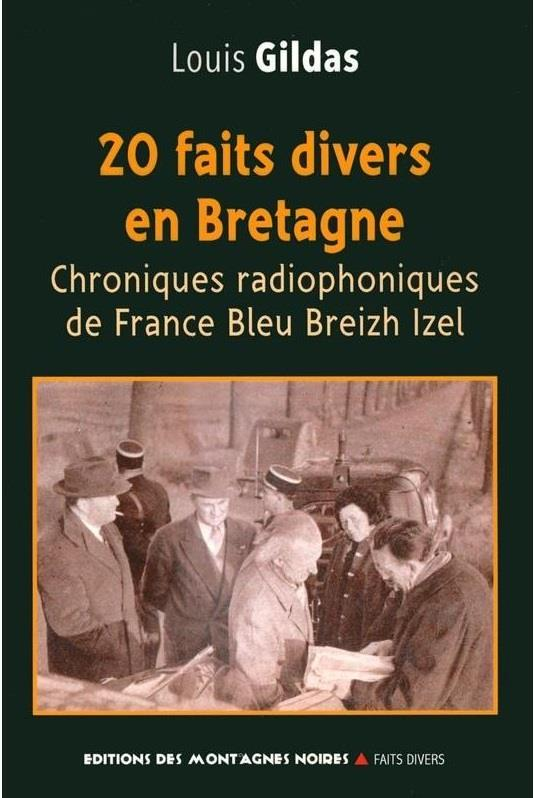 20 FAITS DIVERS EN BRETAGNE CHRONIQUES RADIOPHONIQUES DE FRANCE BLEU