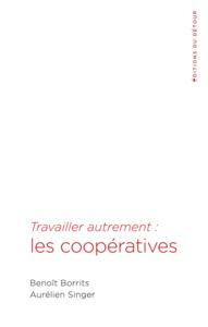 TRAVAILLER AUTREMENT LES COOPERATIVES