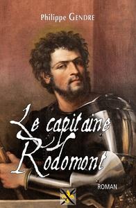 CAPITAINE RODOMONT (LE)