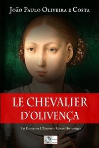 LE CHEVALIER D'OLIVENCA - LES DAGUES DE L'EMPIRE - T3