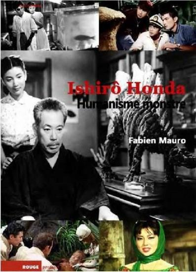 ISHIRO HONDA, HUMANISME MONSTRE