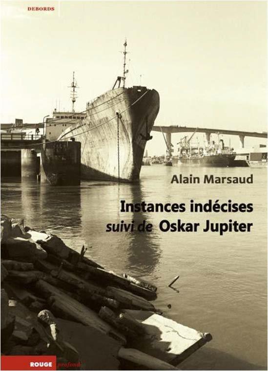 INSTANCES INDECISES SUIVI DE OSKAR JUPITER