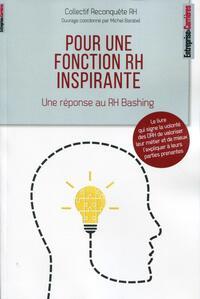 POUR UNE FONCTION RH INSPIRANTE - UNE REPONSE AU RH BASHING