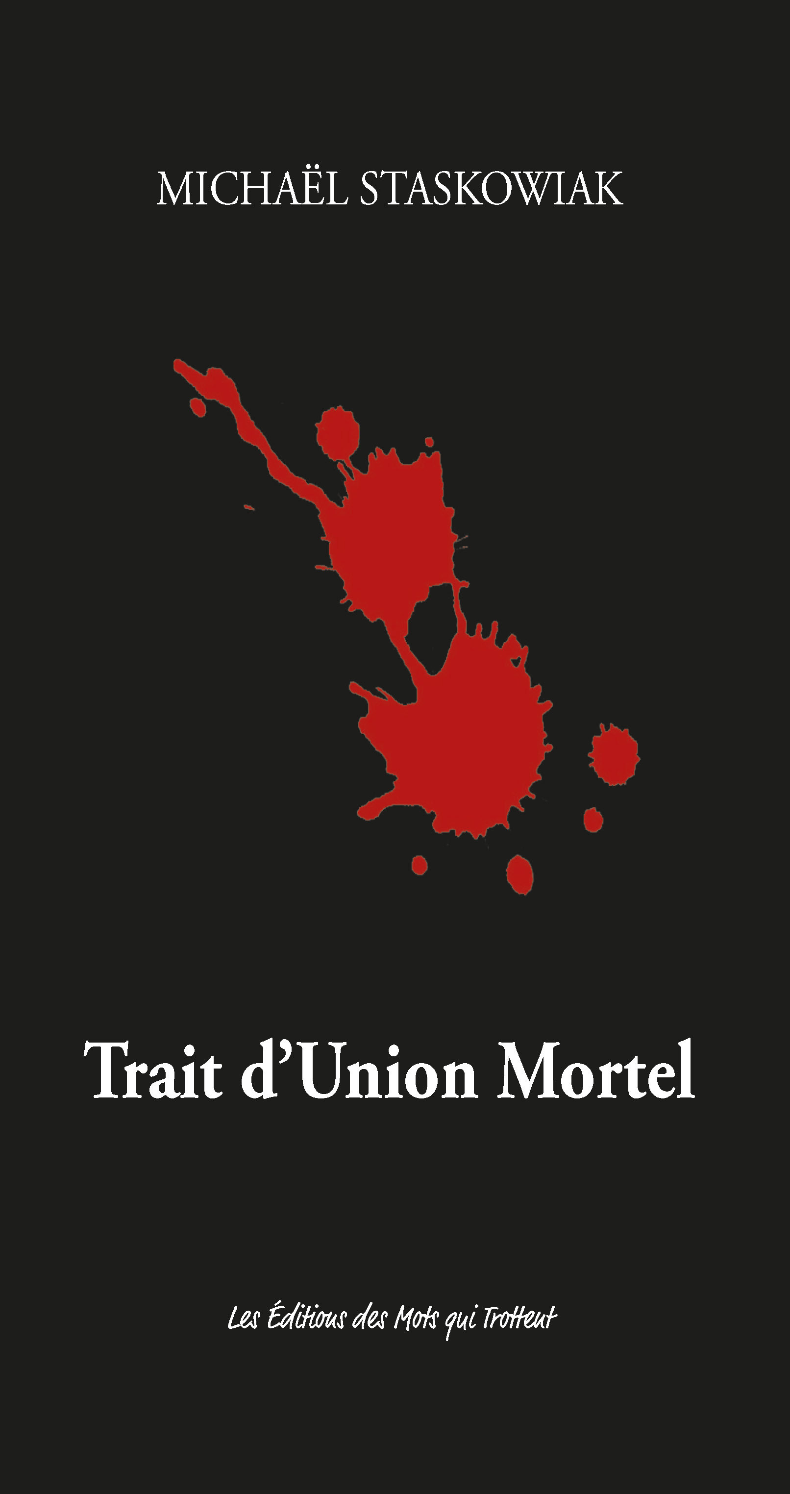 TRAIT D'UNION MORTEL
