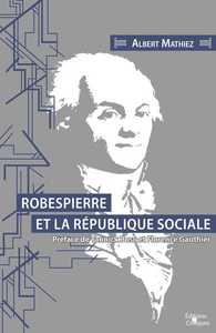ROBESPIERRE ET LA REPUBLIQUE SOCIALE