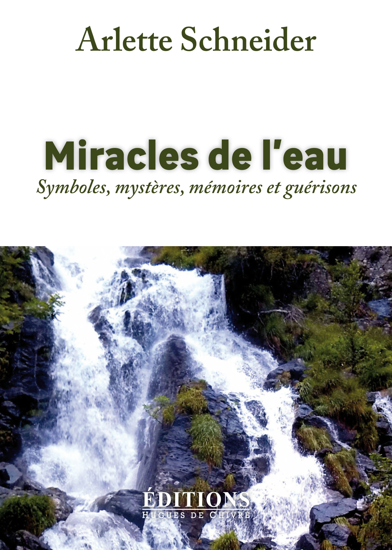 MIRACLES DE L'EAU