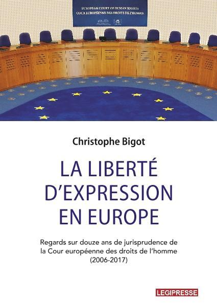 LIBERTE D'EXPRESSION EN EUROPE (LA)