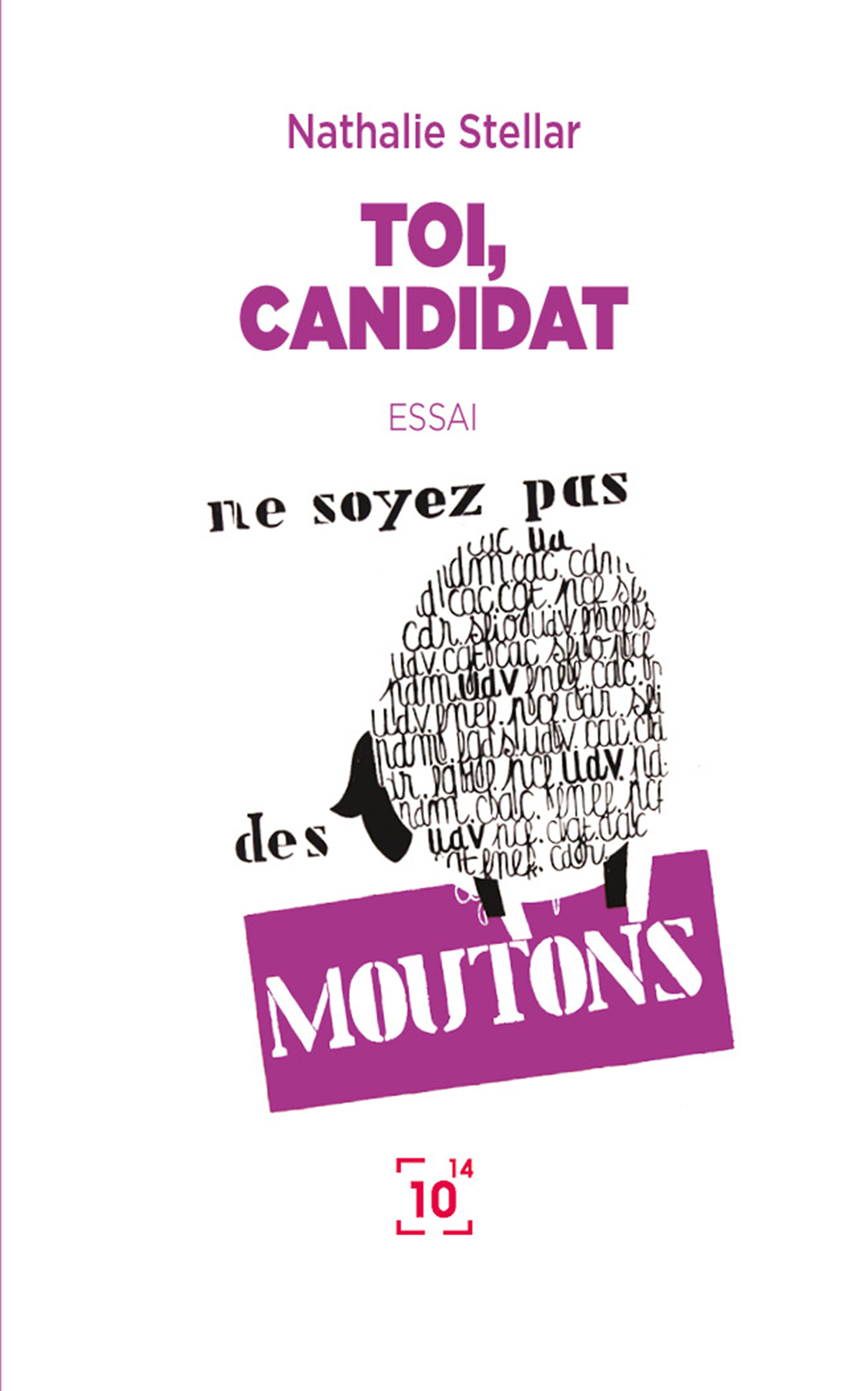 TOI, CANDIDAT, NOUVELLE EDITION