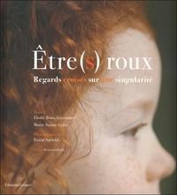 ETRE(S) ROUX