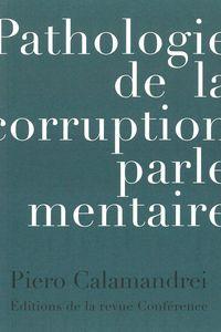 PATHOLOGIE DE LA CORRUPTION PARLAMENTAIRE