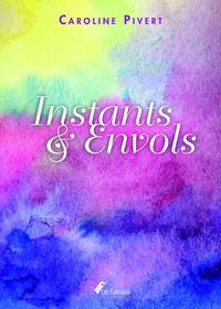 INSTANTS & ENVOLS
