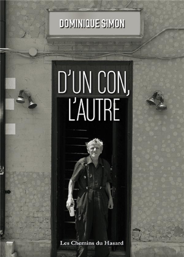 D'UN CON, L'AUTRE