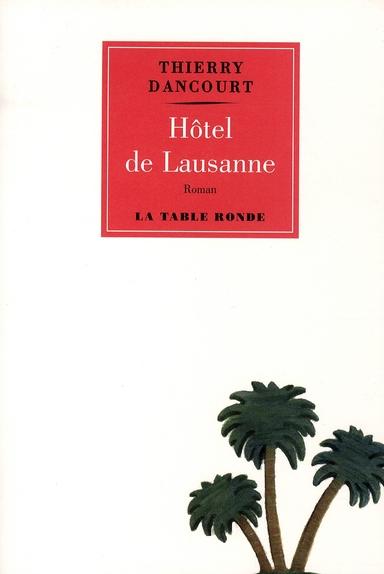 HOTEL DE LAUSANNE