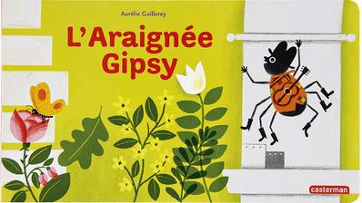 L'ARAIGNEE GIPSY - COMPTINES A LIRE
