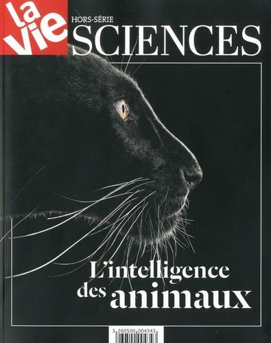 HS LA VIE L'INTELLIGENCE DES ANIMAUX