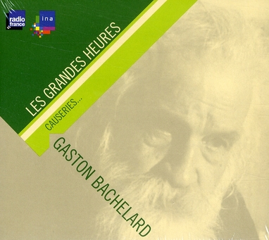 GASTON BACHELARD - CAUSERIES.