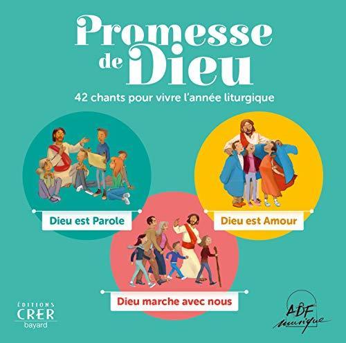 PROMESSE DE DIEU . 42 CHANTS POUR VIVRE L'ANNEE LITURGIQUE . CD