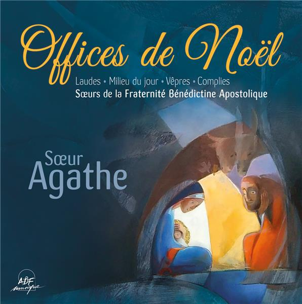 OFFICES DE NOEL - LAUDES, MILIEU DU JOUR, VEPRES ET COMPLIES - AUDIO