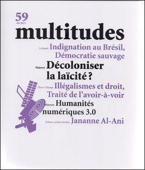 MULTITUDES N 59 DECOLONISER LA LAICITE ETE 2015