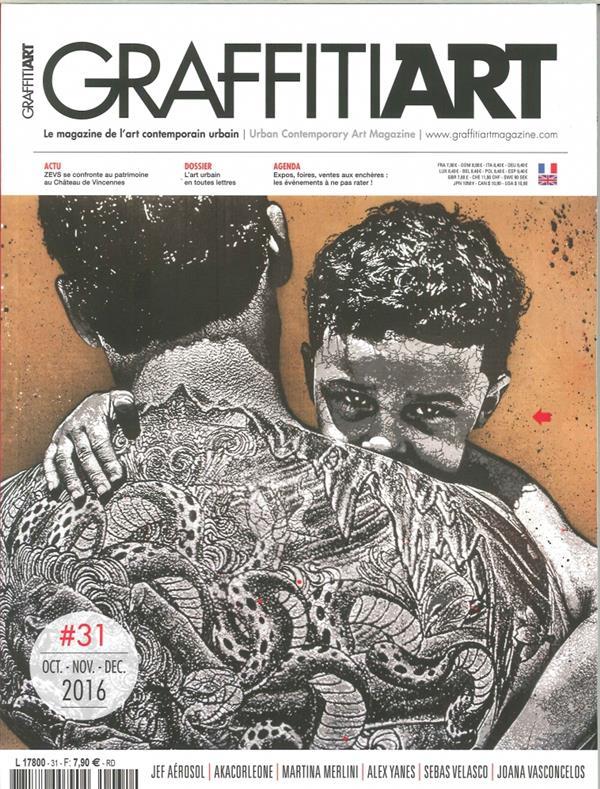 GRAFFITIART N 31 L ART URBAIN EN TOUTES LETTRES  OCTOBRE 2016