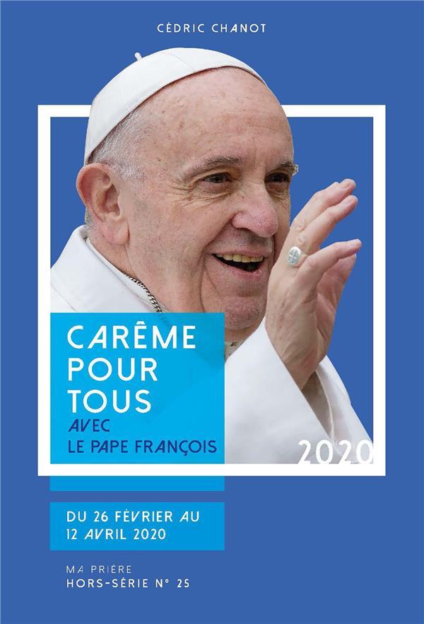 CAREME POUR TOUS 2020 - AVEC LE PAPE FRANCOIS