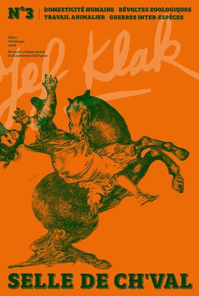 JEF KLAK - NUMERO 3 SELLE DE CH'VAL - PRINTEMPS-ETE 2016
