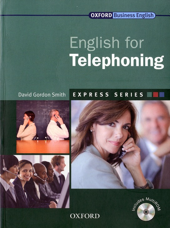 EXPRESS: ENGLISH FOR TELEPHONING STUDENT'S BOOK AND MULTIROM