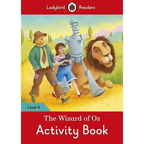 WIZARD OF OZ ACTIVITY BOOK  LADYBIRD READERS LEVEL 4 , THE