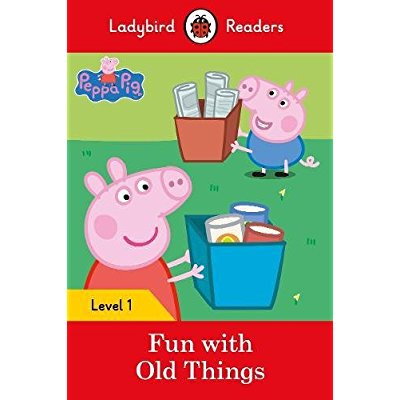 PEPPA PIG: FUN WITH OLD THINGS  LADYBIRD READERS LEVEL 1