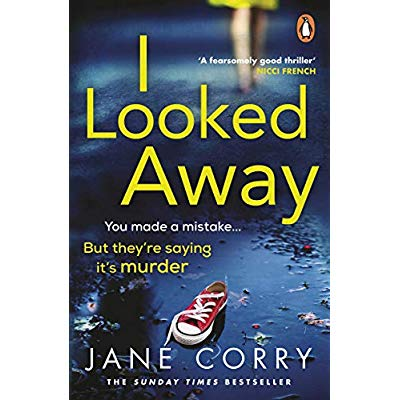I LOOKED AWAY (CHILD OF MINE)