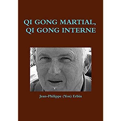 QI GONG MARTIAL, QI GONG INTERNE