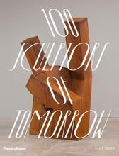 100 SCULPTORS OF TOMORROW /ANGLAIS