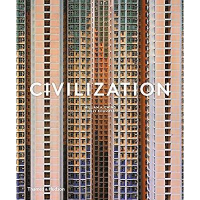 CIVILIZATION: THE WAY WE LIVE NOW /ANGLAIS