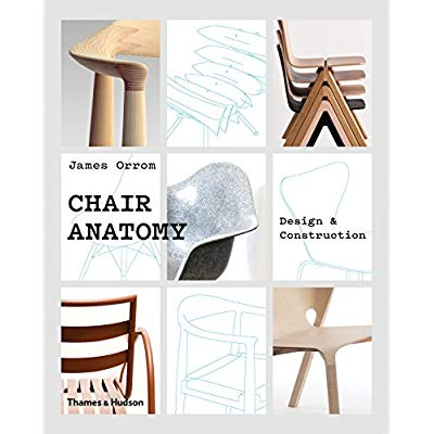 CHAIR ANATOMY: DESIGN AND CONSTRUCTION /ANGLAIS