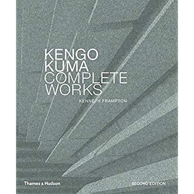 KENGO KUMA COMPLETE WORKS (NEW ED) /ANGLAIS