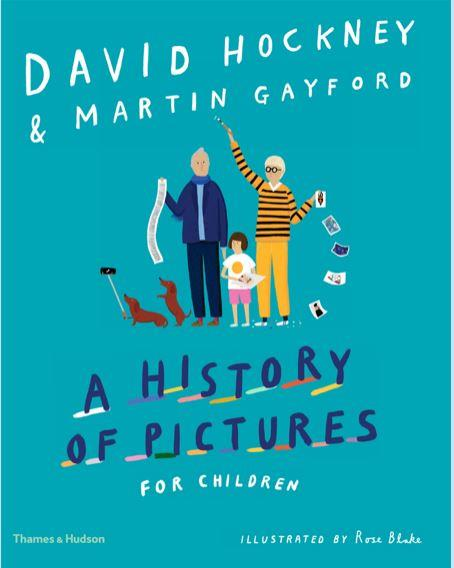DAVID HOCKNEY A HISTORY OF PICTURES FOR CHILDREN /ANGLAIS