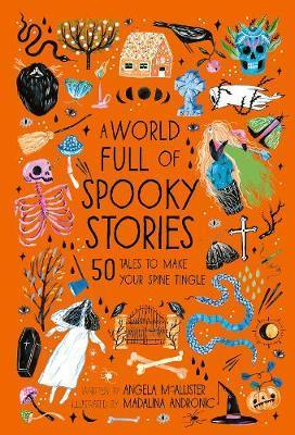A WORLD FULL OF SPOOKY STORIES /ANGLAIS