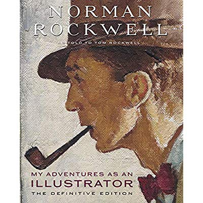 N.ROCKWELL MY ADVENTURES AS AN ILLUSTRATOR