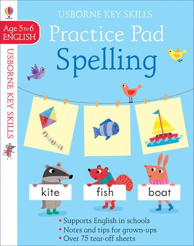 KEY SKILLS SPELLING PRACTICE PAD - AGE 5 TO 6