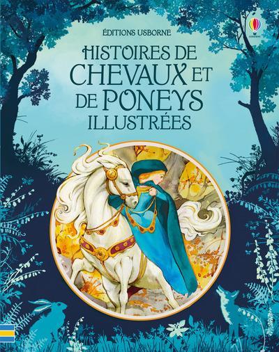 HISTOIRES DE CHEVAUX ET DE PONEYS ILLUSTREES