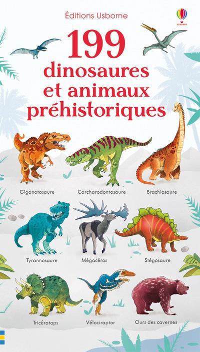 199 DINOSAURES ET ANIMAUX PREHISTORIQUES