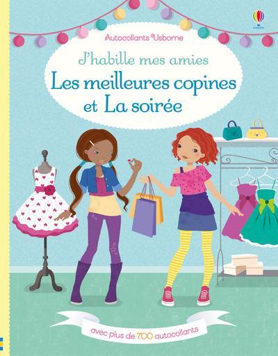 J'HABILLE MES AMIES - LES MEILLEURES COPINES ET LA SOIREE