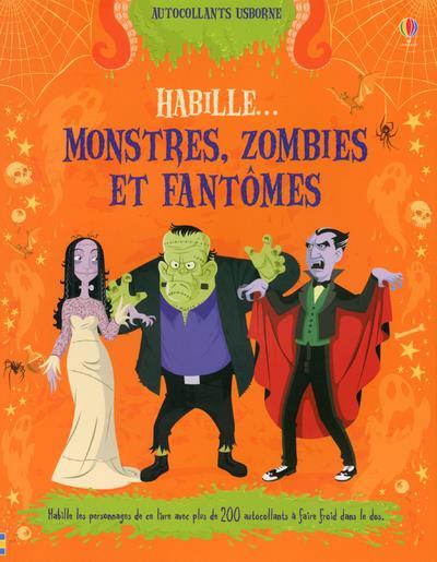 HABILLE... MONSTRES, ZOMBIES ET FANTOMES
