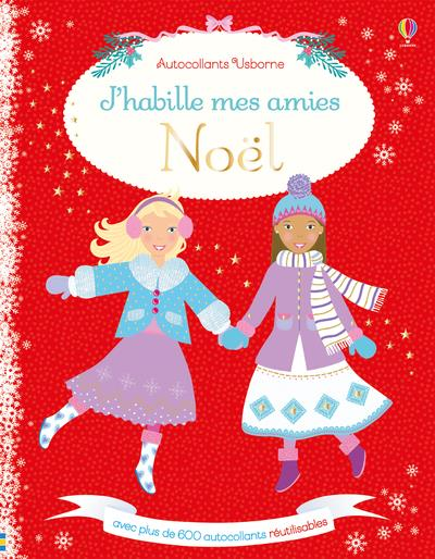 J'HABILLE MES AMIES - NOEL - AUTOCOLLANTS USBORNE