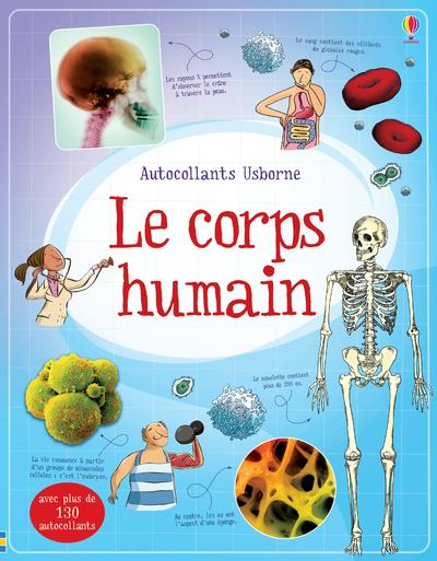 LE CORPS HUMAIN - DOCUMENTAIRE EN AUTOCOLLANTS