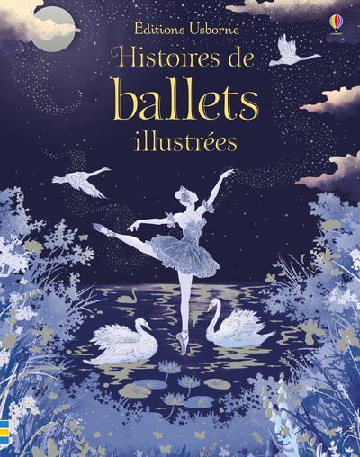 HISTOIRES DE BALLETS ILLUSTREES