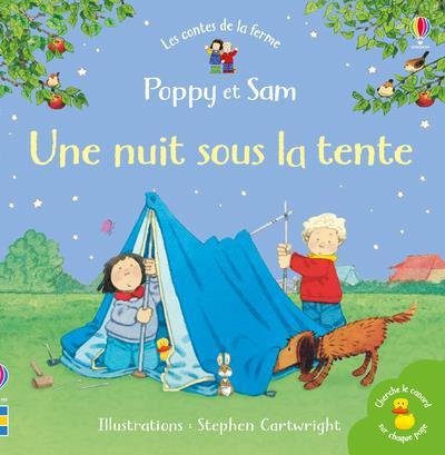 UNE NUIT SOUS LA TENTE - POPPY ET SAM - LES CONTES DE LA FERME